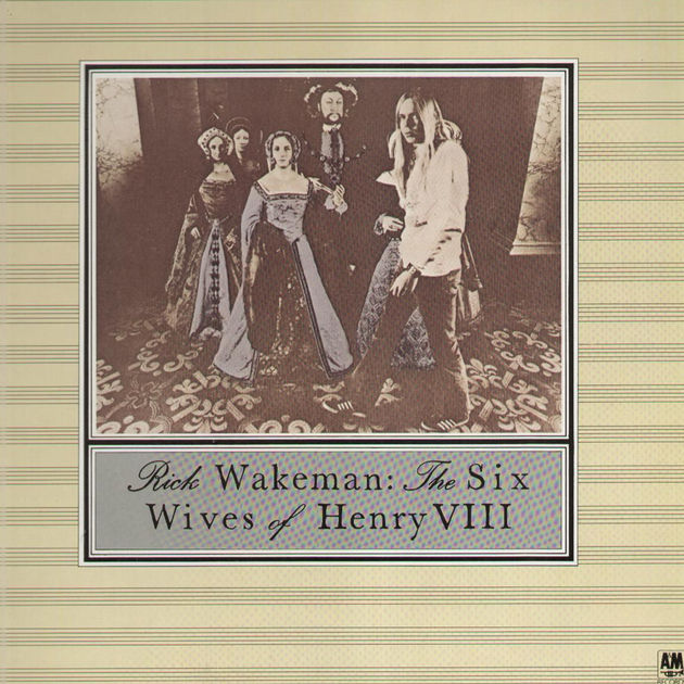 Rick Wakeman - The Six Wives Of Henry VIII (1973)