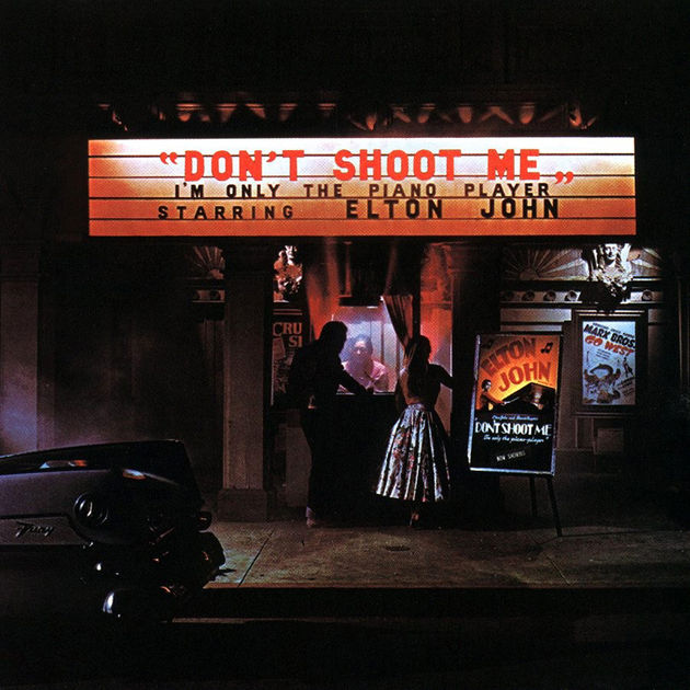Elton John - Don't Shoot Me I'm Only The Piano Player (1972)