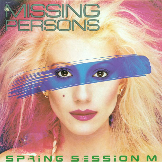 Missing Persons - Spring Session M (1982)
