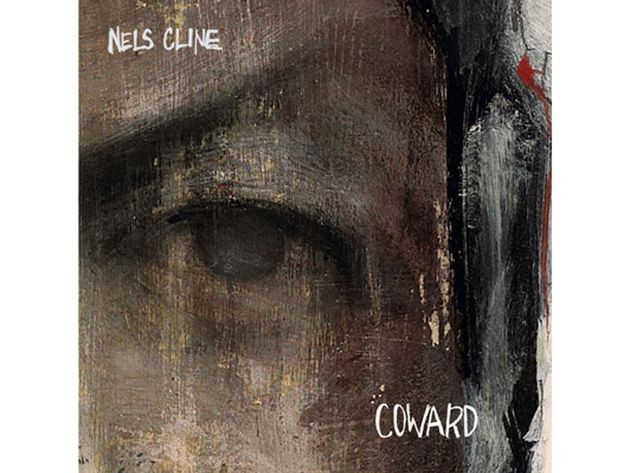 Nels Cline – Coward (2009)