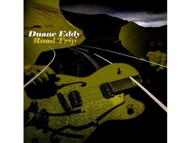 Duane Eddy – Road Trip (2011)