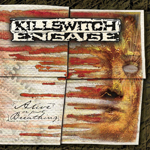 Killswitch Engage - Alive Or Just Breathing (2002)