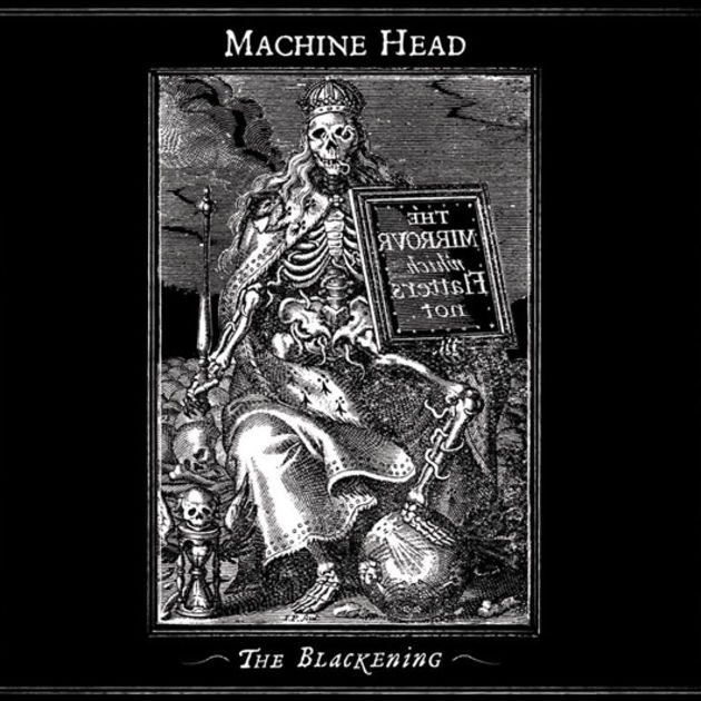 Machine Head - The Blackening (2007)