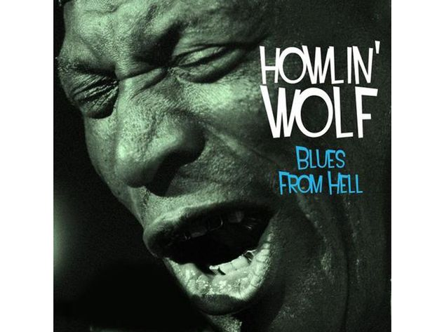 Howlin' Wolf – Blues From Hell (2011)