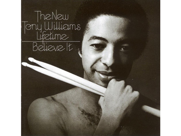 The New Tony Williams Lifetime – Believe It  (1975)