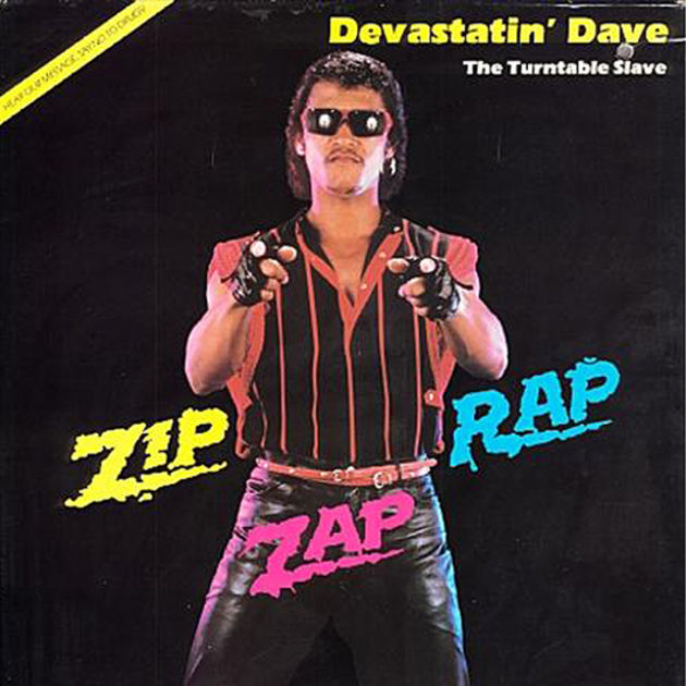 Devastatin' Dave (The Turntable Slave) - Zip Zap Rap