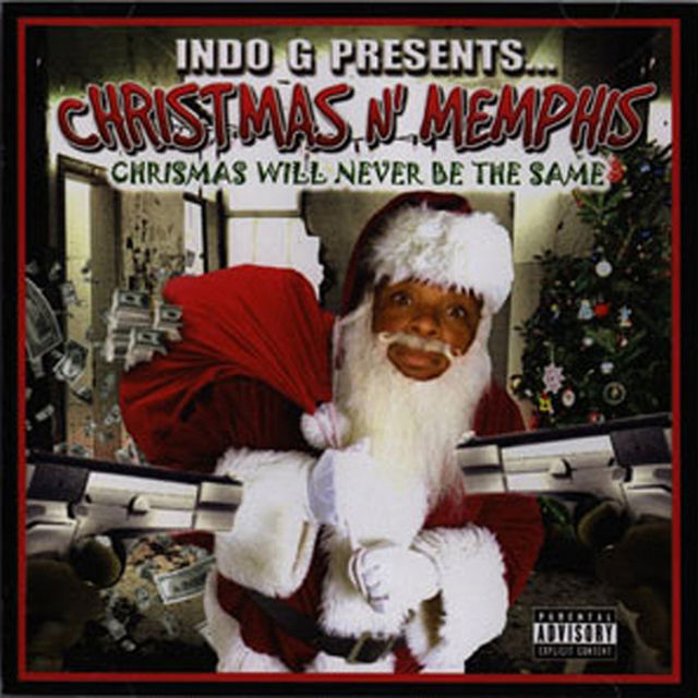 Indo G Presents... Christmas N' Memphis (Christmas Will Never Be The Same)