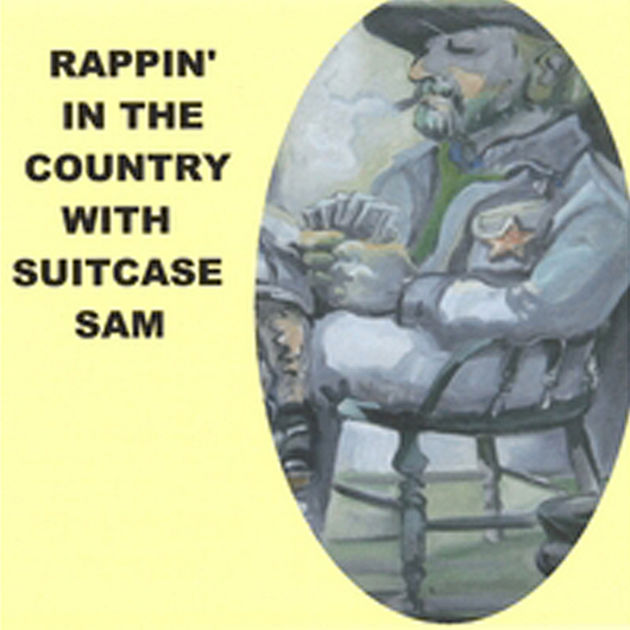 Suitcase Sam - Rappin' In The Country With Suitcase Sam