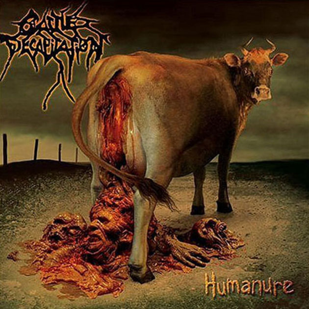 Cattle Decapitation - Humanure