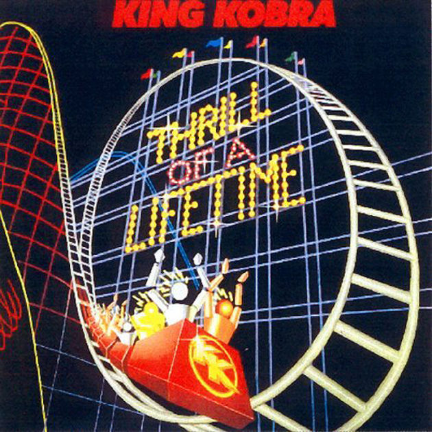 King Kobra - Thrill Of A Lifetime
