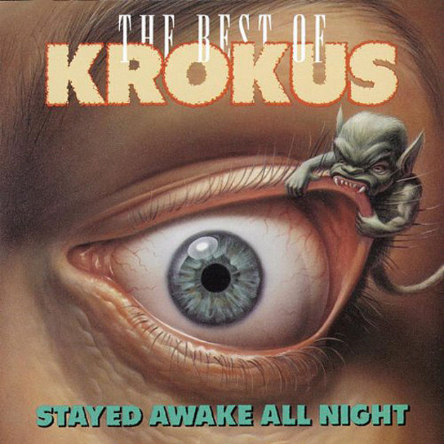 Krokus - The Best Of Krokus - Stayed Awake All Night