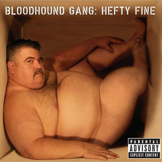 Bloodhound Gang - Hefty Fine