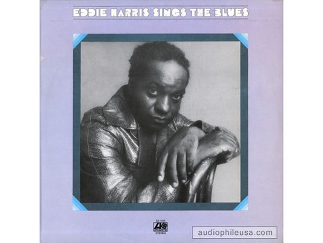 Eddie Harris – Eddie Harris Sings the Blues (1972)