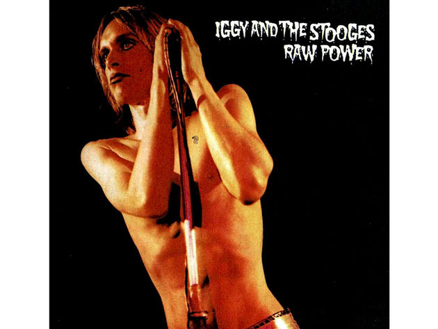 Iggy And The Stooges – Raw Power (1973)