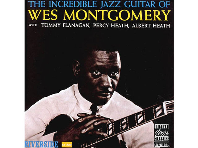 Wes Montgomery – The Incredible Jazz Guitar Of Wes Montgomery (1960)