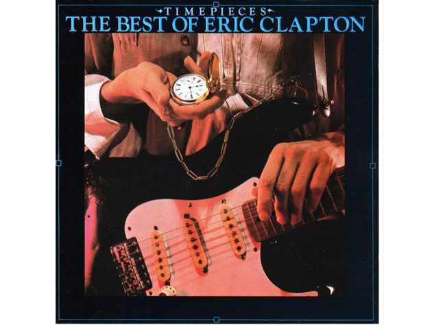 Eric Clapton – Timepieces: The Best Of Eric Clapton (1982)