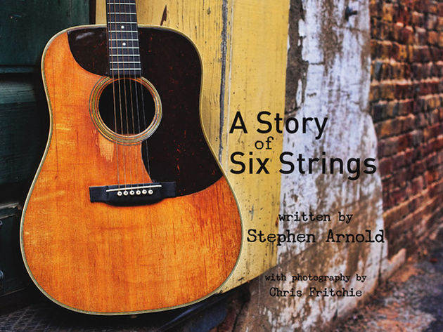 A Story Of Six Strings by Stephen Arnold