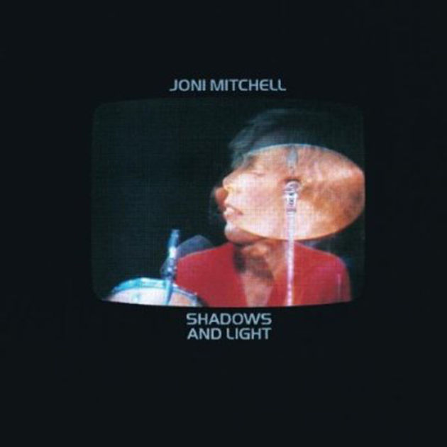 Joni Mitchell - Shadows And Light (1980)