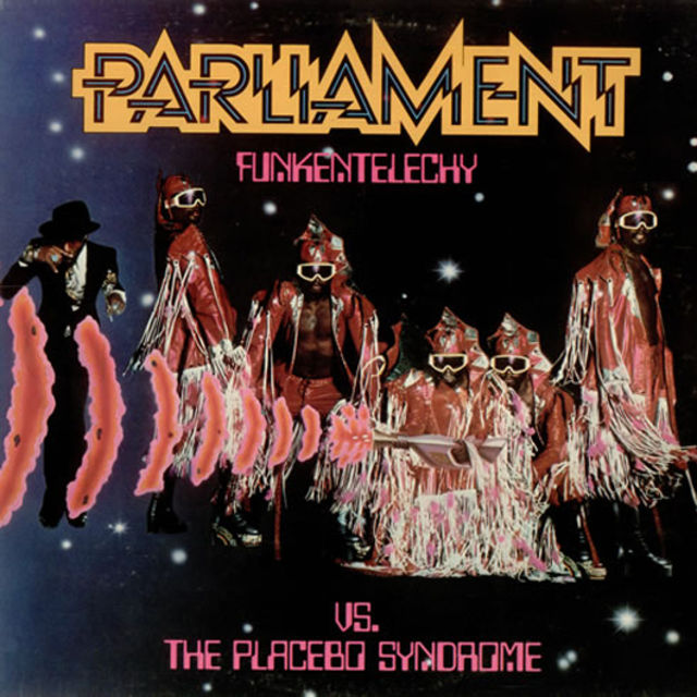 Parliament - Funkentelechy Vs The Placebo Syndrome (1978)