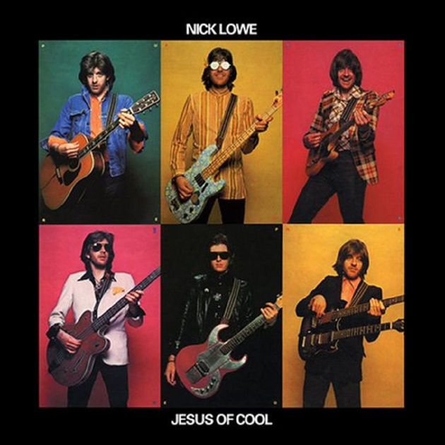 Nick Lowe - Jesus Of Cool (1978)