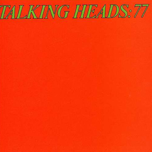 Talking Heads - Talking Heads '77 (1977)