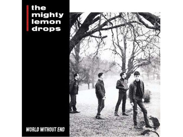 The Mighty Lemon Drops – World Without End (1988)