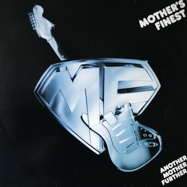 Mother's Finest - Another Mother Further (1977)