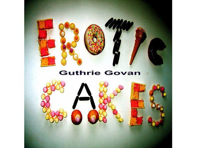 Guthrie Govan – Erotic Cakes (2006)