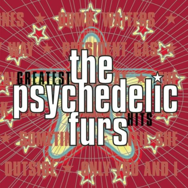The Psychedelic Furs – Greatest Hits (2001)