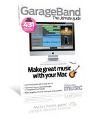 GarageBand: The Ultimate Guide on sale now!