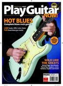 New Play Guitar Now! Hot Blues magazine and DVD onsale now