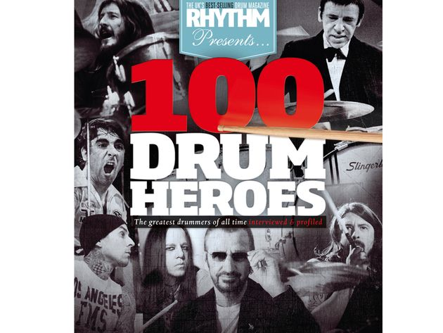 Rhythm Presents 100 Drum Heroes (£9.99)
