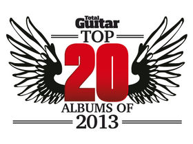 Total Guitar's top 20 albums of 2013