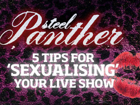 Steel Panther video exclusive! Five tips for 'sexualising' your live show