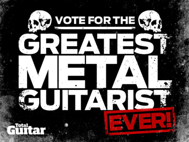 Vote for the greatest metal guitarist ever