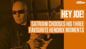 VIDEO: Hey Joe! Satriani chooses his three favourite Hendrix moments (TG239)