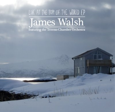 James walsh live at the top of the world ep