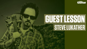 Steve Lukather Guest Lesson (TG217)