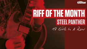 Riff Of The Month: Steel Panther '17 Girls In A Row' (TG223)