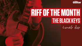 Riff Of The Month: The Black Keys 'Lonely Boy' (TG224)