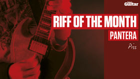 Riff Of The Month: Pantera - Piss (TG229)
