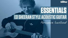 VIDEO: Essentials guitar lesson - Ed Sheeran-style acoustic guitar (TG230)