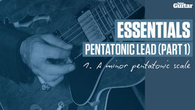 VIDEO: Essentials guitar lesson - Pentatonic Lead Part One (TG231)