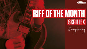 Riff Of The Month: Skrillex 'Bangarang'