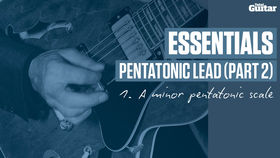 VIDEO: Essentials guitar lesson - Pentatonic Lead Part Two (TG232)