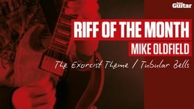 Riff Of The Month: Mike Oldfield - Tubular Bells (TG233)