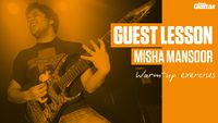 VIDEO: Misha Mansoor Guest Lesson (TG233)