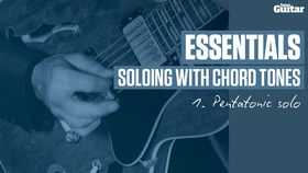 VIDEO: Essentials guitar lesson - Soloing with chord tones (TG239)