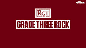 VIDEO: RGT Grade Three Rock - Rhythm playing (TG243)