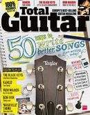 Total Guitar 240 on sale now: 50 Ways To Write Better Songs